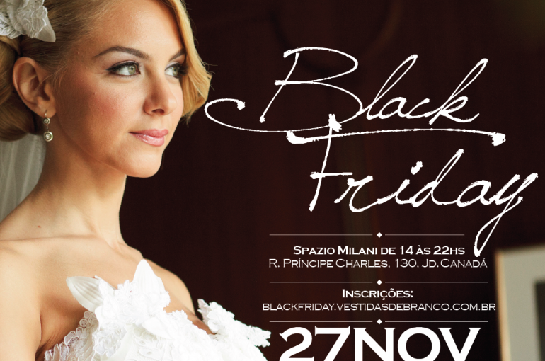Black Friday especial Casamento