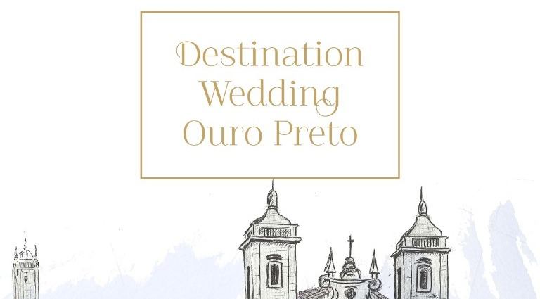 Evento :: Destination Wedding Ouro Preto